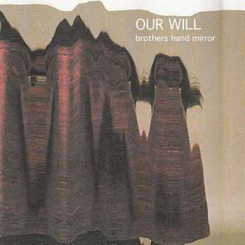 Our Will e.p. cover art