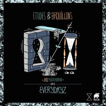 Everydayz - Etudes & Brouillons [BLKE#006] cover art