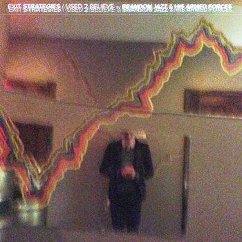 Exit Strategies // Used 2 Believe (single version) cover art