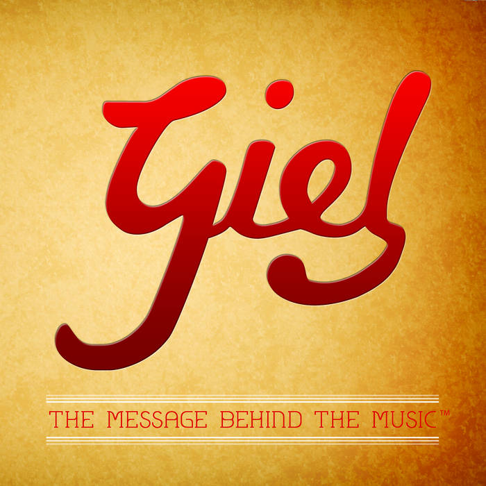 GIEL:THE MESSAGE BEHIND THE MUSIC {EP} cover art
