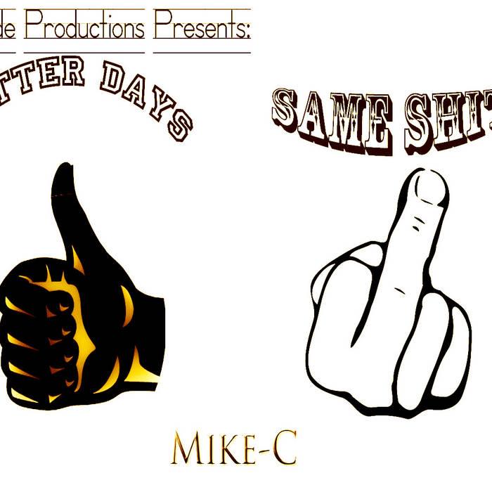 Better Days Same Shit cover art