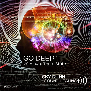 GO DEEP™ 20 Minute Theta State Sound Healing cover art
