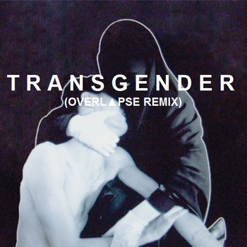 Transgender (OVERL▲PSE Remix) cover art