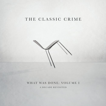 What Was Done, Vol. 1: A Decade Revisited cover art