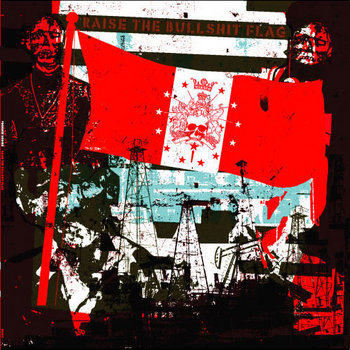 Raise The Bullshit Flag cover art