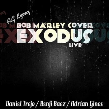 Exodus (Bob Marley Cover) A.G Lyonz cover art