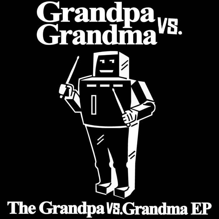 The Grandpa vs. Grandma EP cover art