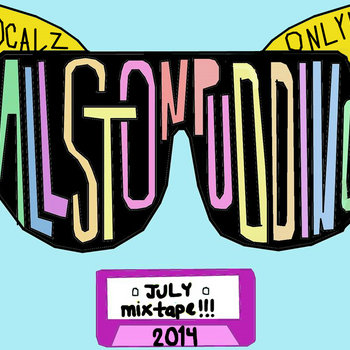 Allston Pudding Localz Only July Mix MMXIV cover art