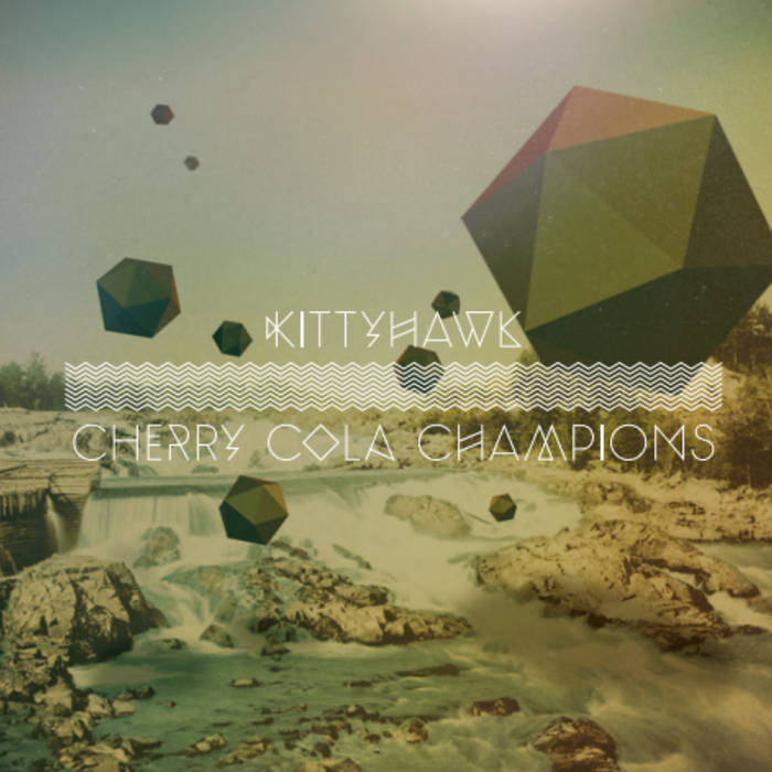 Kittyhawk // Cherry Cola Champions cover art