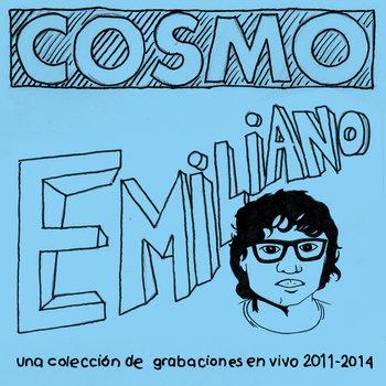 Emiliano, una colección de grabaciones en vivo 2011-2014 cover art