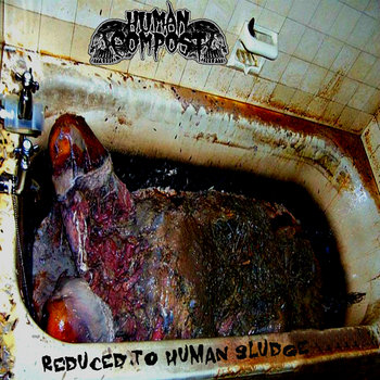 Reduced to Human Sludge (EP) cover art