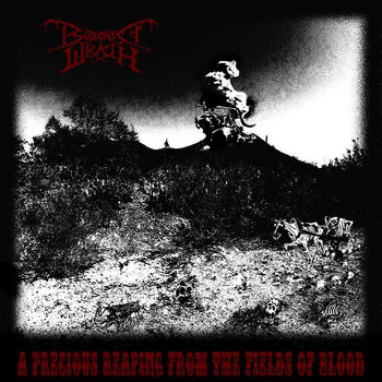 Bubonic Wrath - A Precious Reaping From The Fields Of Blood (EP) (2014)
