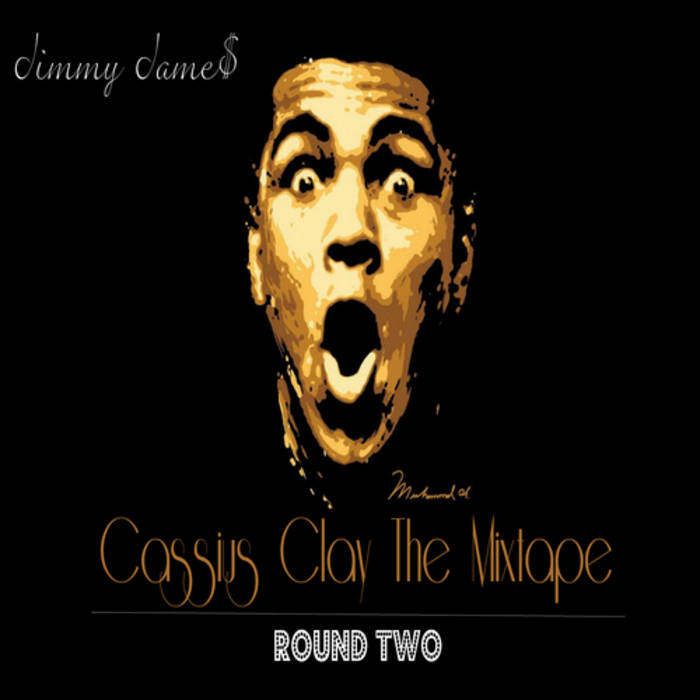 Cassius Clay the Mixtape Round 2 cover art