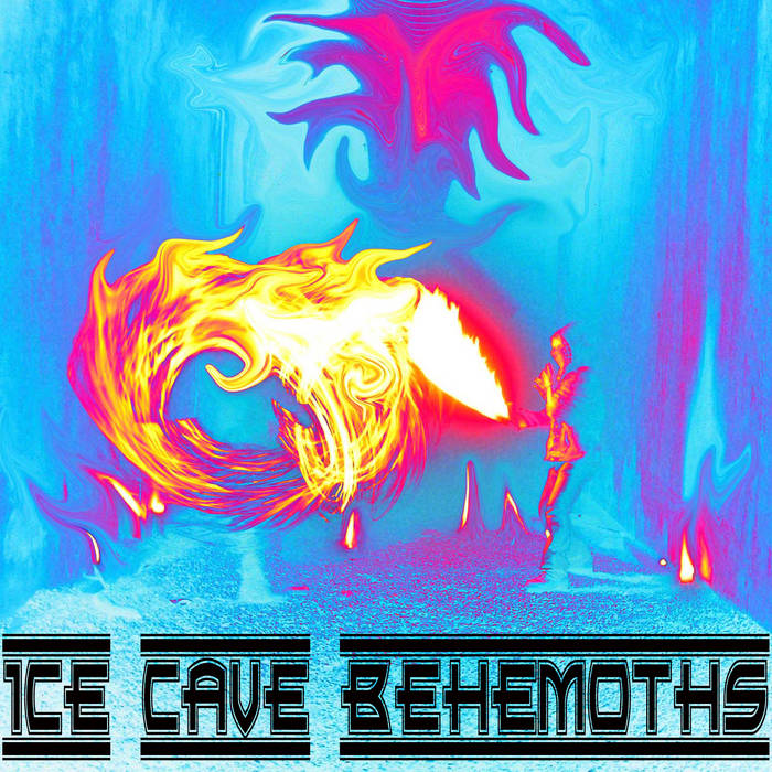 ICE CAVE BEHEMOTHS (electronica composed 100% with no hardware on a PC) cover art