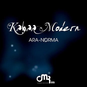 [CMR05] Kabaa Modern - Ara-Norma EP cover art