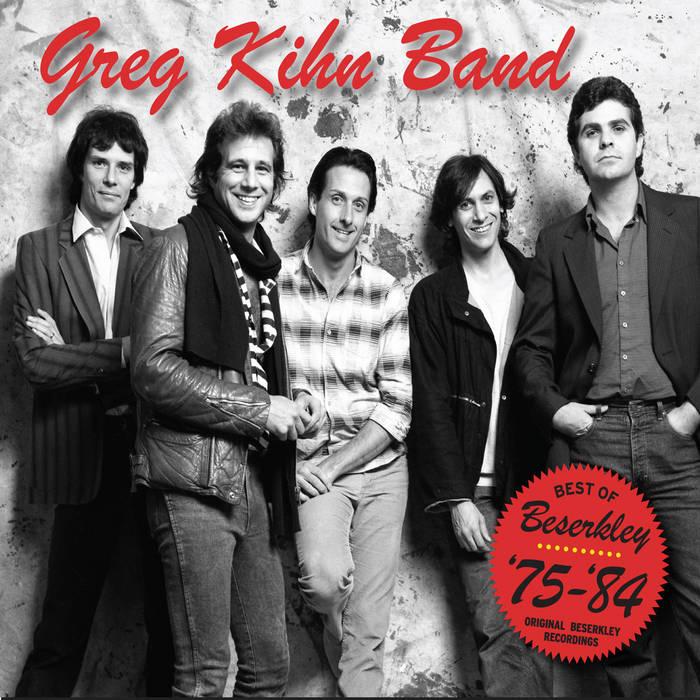 """Greg Kihn Band """"Best Of Beserkley"""" '75-'84 cover art"""