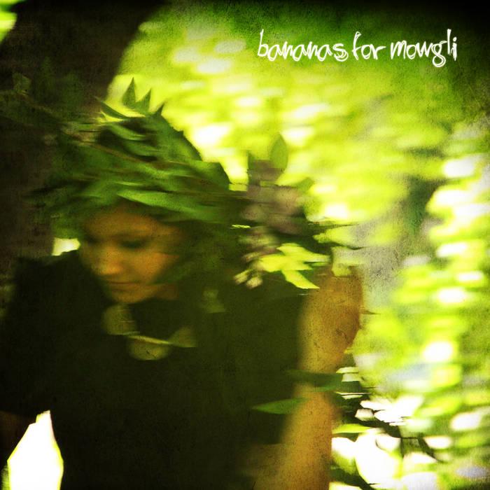 Bananas for Mowgli cover art
