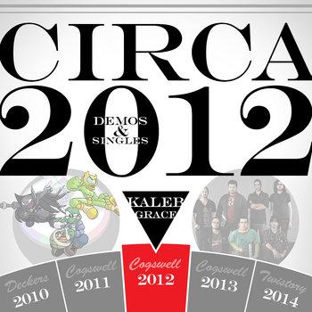 Circa 2012: Demos & Singles cover art