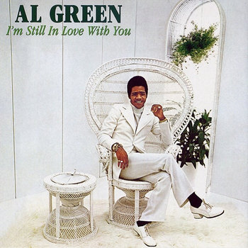 Al Green - I'm Still In Love With You (rework) cover art