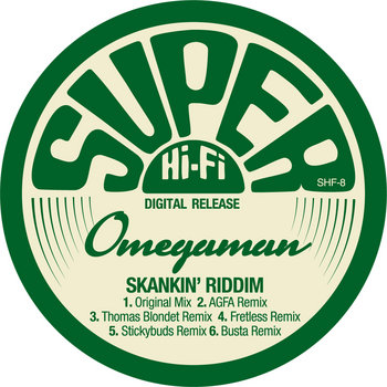 "SHF08: Omegaman ""Skankin' Riddim"" cover art"