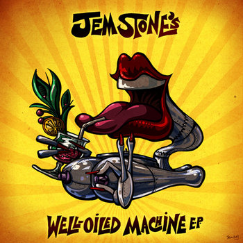 Jem Stone's Well-Oiled Machine E.P. cover art