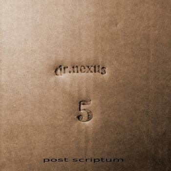 dr. nexus # 5 post scriptum cover art