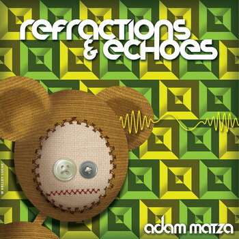 Refractions & Echoes cover art