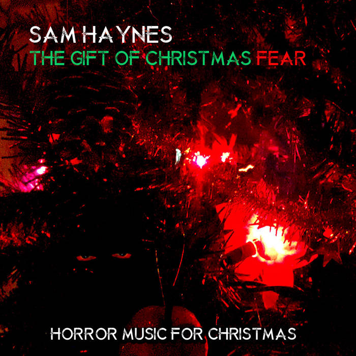 The Gift of Christmas Fear - Horror Music for Creepmas (special krampus edition) cover art