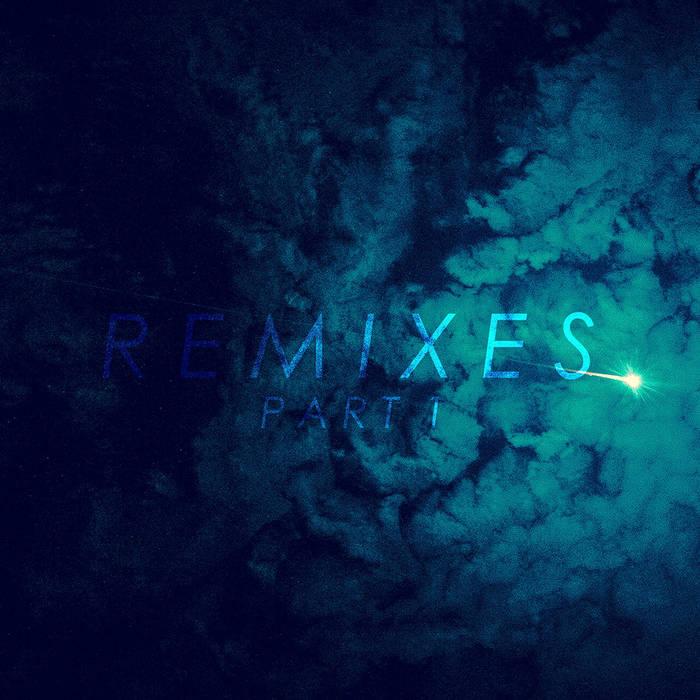 Remixes Pt. 1 cover art