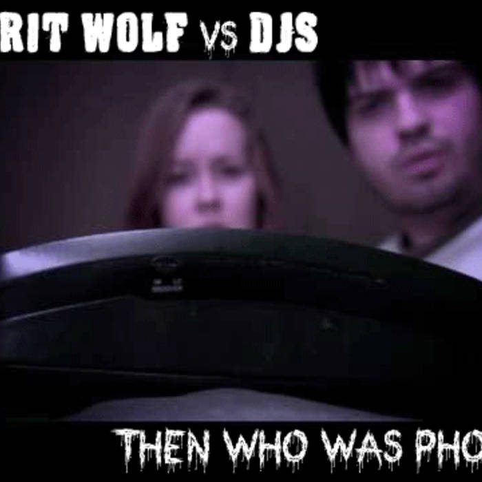 Then Who Was Phone? cover art