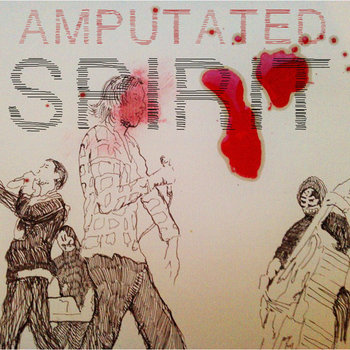 Amputated Spirit cover art