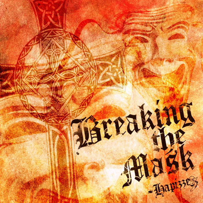 Breaking the Mask (Hip-hop Album) cover art