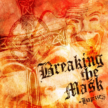 Breaking the Mask (Hip-hop Album) cover art