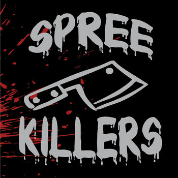 Spree Killers cover art