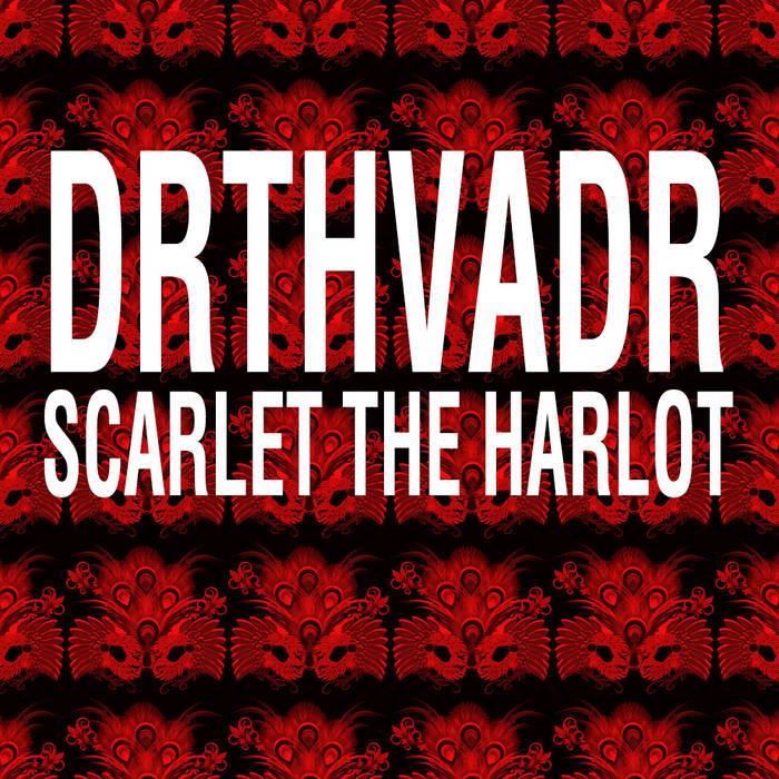 DRTHVDR - Scarlet the Harlot cover art