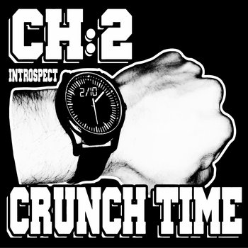 Chapter 2: Crunch Time cover art