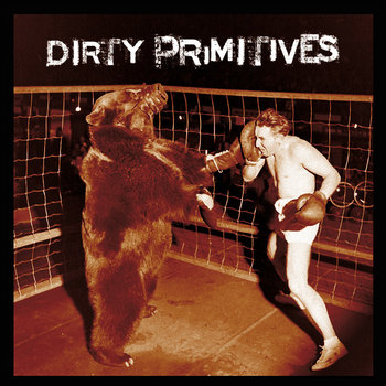 Dirty Primitives cover art