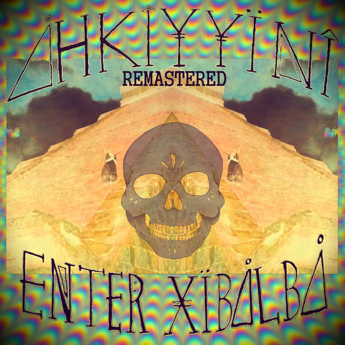 Enter Xibalba Remix/Remaster cover art