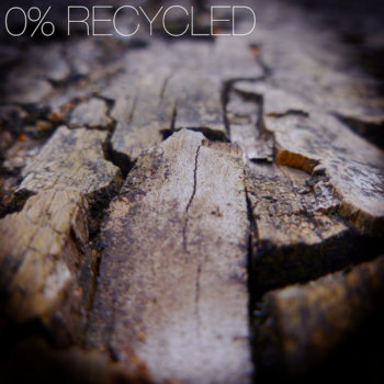 0% Recycled EP cover art