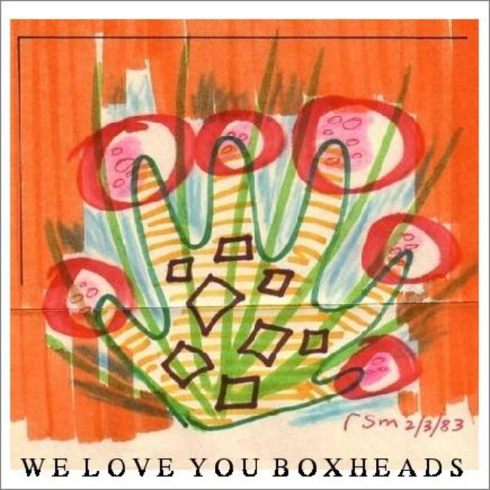 We Love You Boxheads /1 cover art