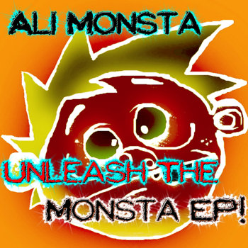 Unleash the Monsta EP! cover art