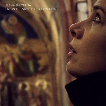 ELENA SHLOMINA • live in the sacred city of Suzdal cover art