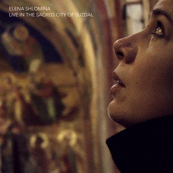 ELENA SHLOMINA •live in the sacred city of Suzdal cover art