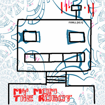 My Mom The Robot cover art
