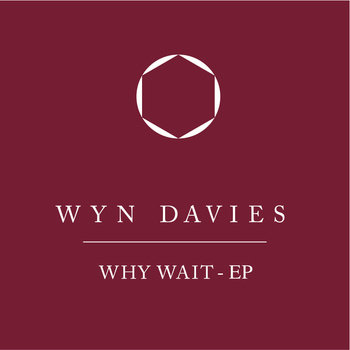 Why Wait - EP cover art