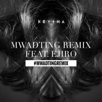 MwadTing Remix Feat. Ejiro cover art