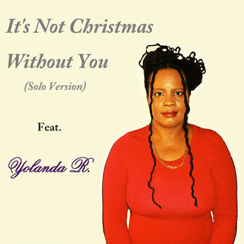 It's Not Christmas Without You (Solo Version) cover art