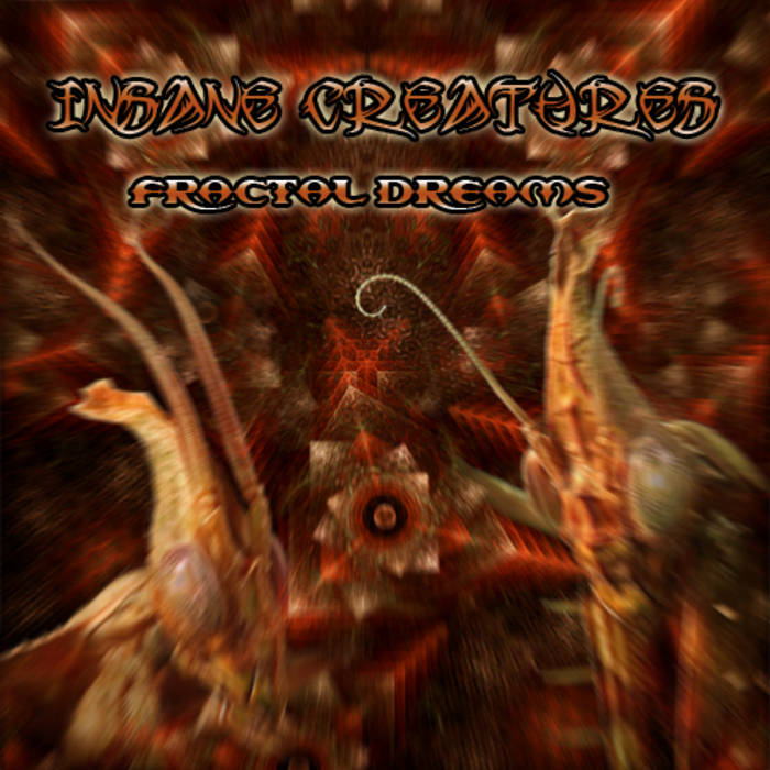 E.P.Insane Creatures - Fractal Dreams (Green Wizards Records / GRWEP003) cover art