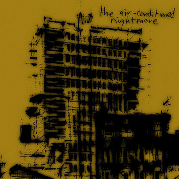 The Air-Conditioned Nightmare demo cover art