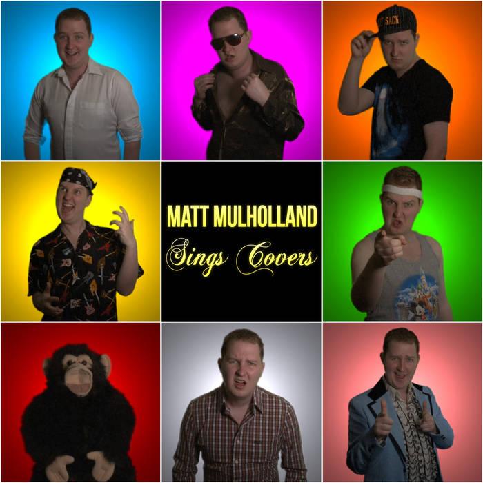 Matt Mulholland: Sings Covers cover art